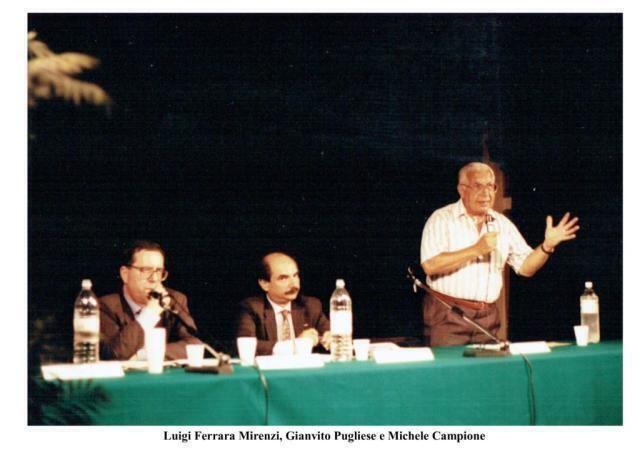 Luigi Ferrara Mirenzi, Gianvito Pugliese e Michele Campione